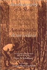Autobiography of a Slave Autobiografia de un esclavo English and Spanish Editio