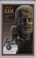 Jack Ham Pro Football Hall of Fame Bronze Bust Autographed Card 100/150