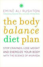 Body Balance Diet: Stop Cravings, Lose Weight and Energise Your Body