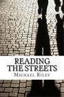 Reading the Streets, Riley Mr, Michael, Used; Good Book
