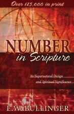Number in Scripture: Its Supernatural Design and S