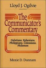 Communicator's Commentary: Galatians, Ephesians, Philippians, Colossians, Philem