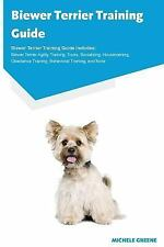 Biewer Terrier Training Guide Biewer Terrier Training Guide Includes : Biewer.