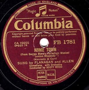 CLASSIC 1937 FLANAGAN & ALLEN 78   HOME TOWN / FREE   UK  COLUMBIA FB 1781 E-