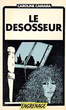 Le désosseur // ENGRENAGE // Caroline CAMARA // 1ère édition