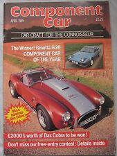 Component Car magazine 04/1985 featuring Midas, Hustler Highlander, Replicar