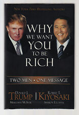 WHY WE WANT YOU TO BE RICH (2006) DONALD TRUMP & ROBERT KIYOSAKI SIGNED, 1ST ED.