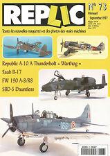 """REPLIC N°73 REPUBLIC A-10 A THUNDERBOLT """"WARTHOG"""" / SAAB B-17 / FW 190 A-8/R8"""