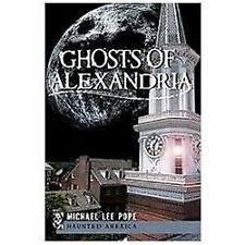 Ghosts of Alexandria (VA), Michael Lee Pope, Acceptable Book