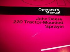 John Deere Operator'S Manual 220 Tractor Mounted Sprayer Om-N159306 Issue J2