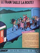 PUBLICITÉ 1984 SNCF LE TRAIN TAILLE LA ROUTE - DESSIN SERGE CLERC