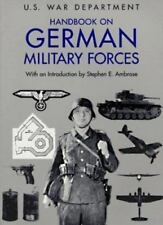 HUGE HANDBOOK ON GERMAN MILITARY FORCES: U.S. WAR DEPARTMENT LOADED WITH PHOTO'S