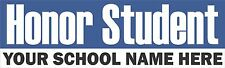 Honor Student School Name Bumper Sticker Car Decal Smarter Than Son Daugther b5