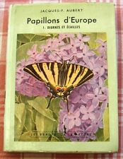 Papillons d'Europe. Volume 1. Diurnes et écailles. Aubert. Delachaux et Niestlé.