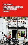 Señales Que Precederán Al Fin Del Mundo by Yuri Herrera (2011, Paperback)