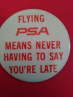 "Pacific Southwest Airlines Pin""Flying PSA Means Never Having To Say You're Late"""