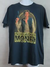 Star Wars Mens T-Shirt Han Solo I'm In It For the Money Officially Licensed