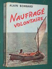 Naufragé volontaire Alain BOMBARD Dédicace autographe auteur