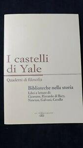 Biblioteche nella storia. di Cicerone, Newton, Bury, Galvani, Cavallo