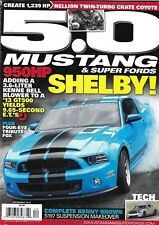 50 Mustang And Super Fords Magazine Shelby Twin Turbo Crate Coyote Suspension