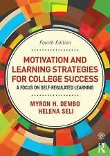 Motivation and Learning Strategies for College Success: A Focus on Self-Regulat