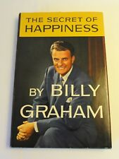 The Secret to Happiness by Billy Graham c1955 - **SIGNED** - HCDJ w/ Card Insert