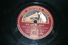 JACK HYLTON'S KIT-CAT BAND   78T   D'YE LOVE ME / DREAM A DREAM