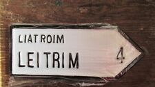 Leitrim Connacht Irish Road Sign Replica Authentic Hand Made in Ireland