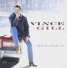 VINCE GILL : WHEN LOVE FINDS YOU  - CD New Sealed