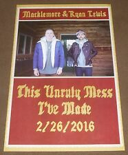 MACKLEMORE & RYAN LEWIS THIS UNRULY MESS I'VE MADE PROMO POSTER 11x17 inches