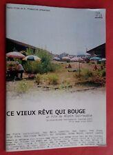 Dossier de Presse CE VIEUX REVE QUI BOUGE Alain Guiraudie PIERRE LOUIS-CALIXTE *