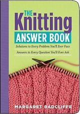 The Knitting Answer Book: Solutions to Every Problem You'll Ever Face; Answers