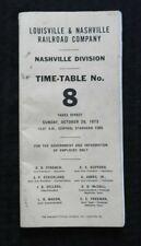 "1973 LOUISVILLE & NASHVILLE RAILROAD ""NASHVILLE DIVISION #8"" EMPLOYEE TIME TABLE"
