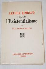 ARTHUR RIMBAUD PERE DE L'EXISTENTIALISME PAILLOU 1947 JEANCOLAS