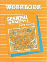 Spanish for Mastery 2: Entre Nosotros: Workbook (Spanish Edition) by McDougal…
