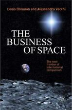 The Business of Space: The Next Frontier of International Competition (Paperback