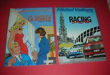 MICHEL VAILLANT LES LABOURDET 2a. La Rivale et RACING SHOW JEAN/ FRANCINE GRATON