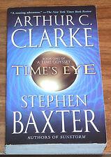 ARTHUR C.CLARKE & STEPHEN BAXTER Time's Eye:Odyssey Book One NFINE L/N I 1