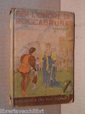 PER L ONORE DI ROCCABRUNA Margherita Bourcet Salani Biblioteca dei miei ragazzi