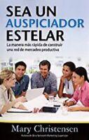 Sea Un Auspiciador Estelar (Spanish Edition) By Mary Christensen