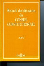 Recueil des décisions du Conseil constitutionnel, 2005