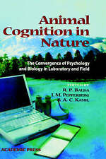 Animal Cognition in Nature: The Convergence of Psychology and Biology in Labora