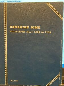 14 Canadian Silver Dimes in Whitman Folder 9065 1858-1936.  12 different dates.