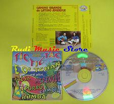 CD TIC TIC TAC E O' THCAN compilation 97 BRAULINO LIMA SANCHEZ (C4) no mc lp vhs