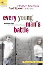 Every Young Man's Battle: Strategies for Victory in the Real World of Sexual Tem