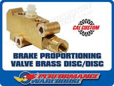 CAL CUSTOM BRASS BRAKE PROPORTIONING VALVE, GM STYLE, SUIT DISC/DISC