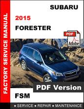 SUBARU FORESTER 2015 SERVICE REPAIR WORKSHOP FACTORY MAINTENANCE MANUAL