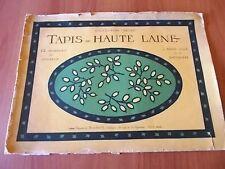 Collection Recko TAPIS EN HAUTE LAINE Edouard Boucherit Editeur inizi '900