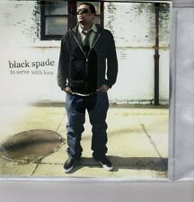 (GH321) Black Spade, To Serve With Love - 2007 DJ CD