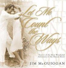 Let Me Count the Ways by Jim McGuiggan (2001, Hardco...
